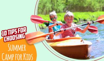 10 Tips for Choosing Summer Camp for Kids | Amberlay Preschool